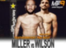 MILLER VS WILSON - FIGHT CARD MTF 9.jpg