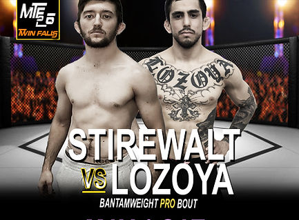 MTF 26 - STIREWALT vs LOZOYA.jpg