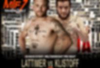 LATTIMER VS KLISTOFF - MTF 7 FIGHT CARD.