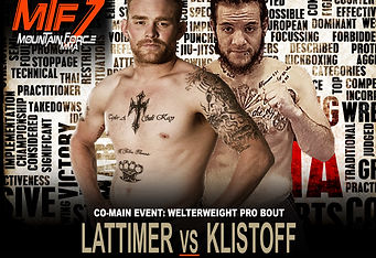 LATTIMER VS KLISTOFF - MTF 7 FIGHT CARD.
