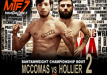 MTF 7 FIGHT CARD - MCCOMAS VS HOLLIER co