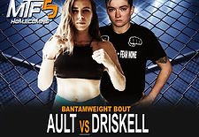 AULT VS Driskell - FIGHT CARD MTF 5 3.jp