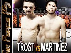 MTF 15 POSTER 2 - TROST VS MARTINEZ.jpg