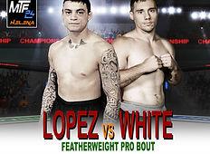 MTF 24 -  LOPEZ VS WHITE.jpg