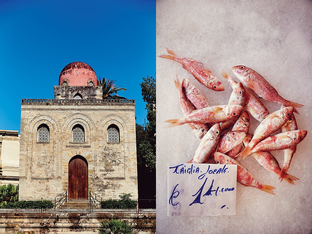 Left: Arab influence in visible all over Sicily, as in the Chiesa di San Cataldo, a Catholic church in Palermo with Arab-Norman architectural roots. Right: Local red mullet for sale at a Palermo market.