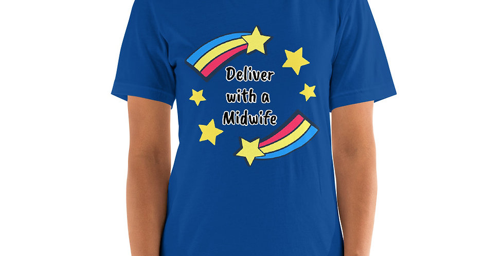 Deliver With A Midwife Short-Sleeve Unisex T-Shirt