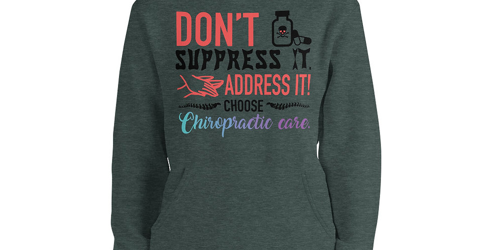 Don't Suppress It. Address It Unisex hoodie
