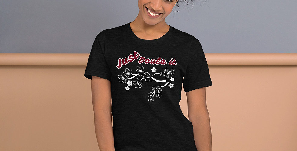 Just Doula It Short-Sleeve Unisex T-Shirt