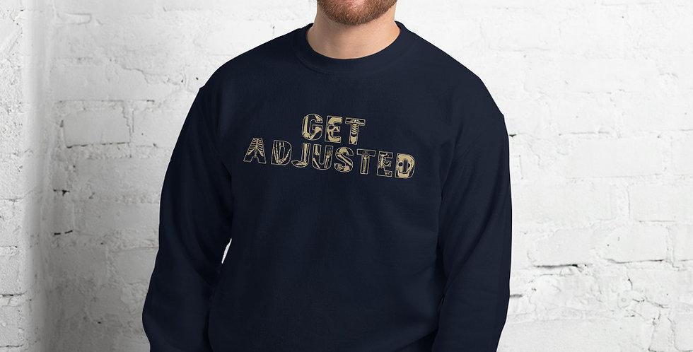 Get Adjusted Unisex Sweatshirt