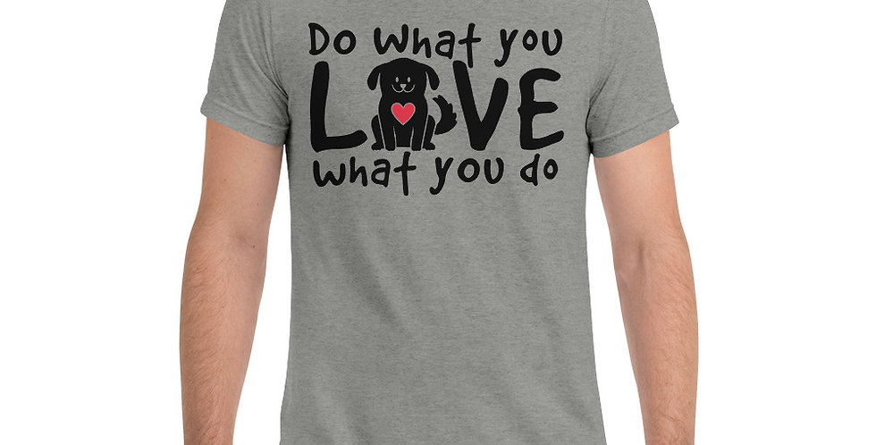 Do What You Love Tri-Blend Short sleeve t-shirt