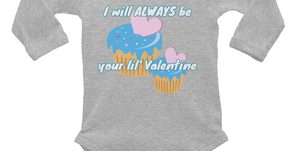 Always Be Your Valentine Infant Long Sleeve Bodysuit