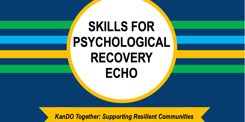 Skills for Psychological Recovery ECHO (4)