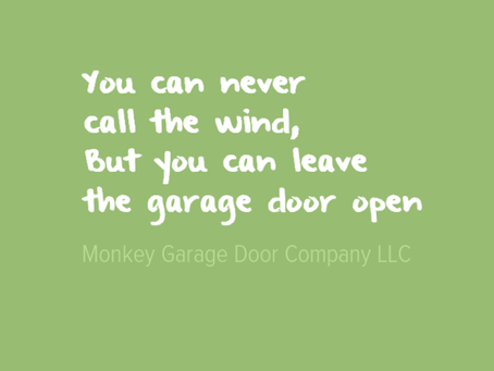 Leave Garage Door Open