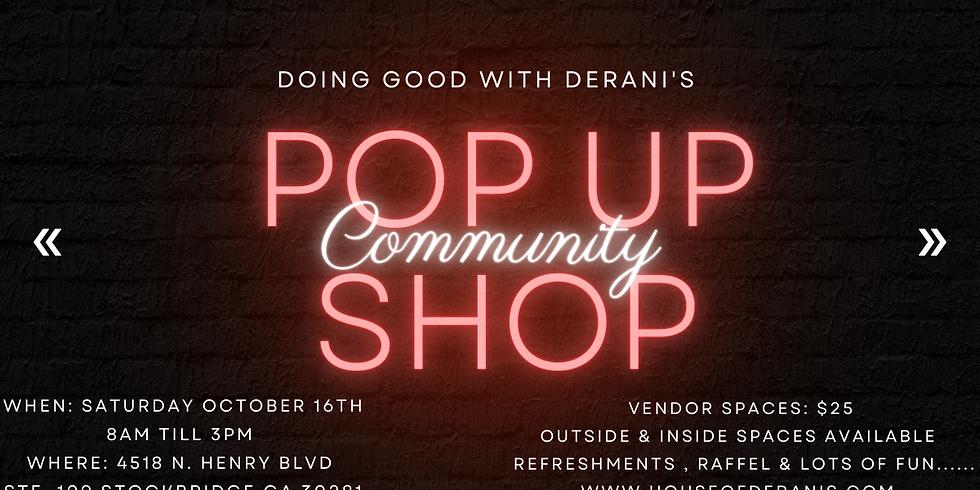 Doing Good With Derani's  Community Pop Up Shop