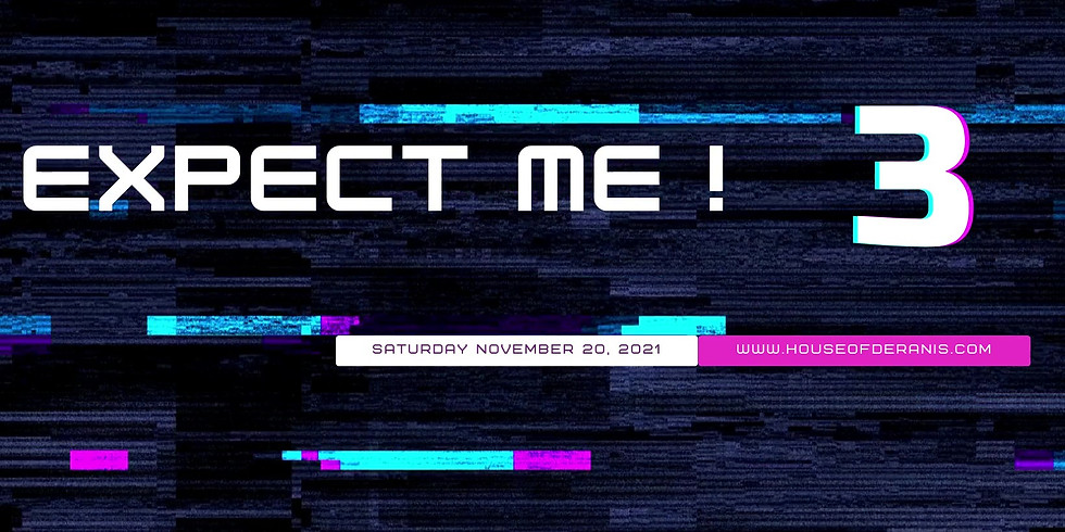 Expect ME!