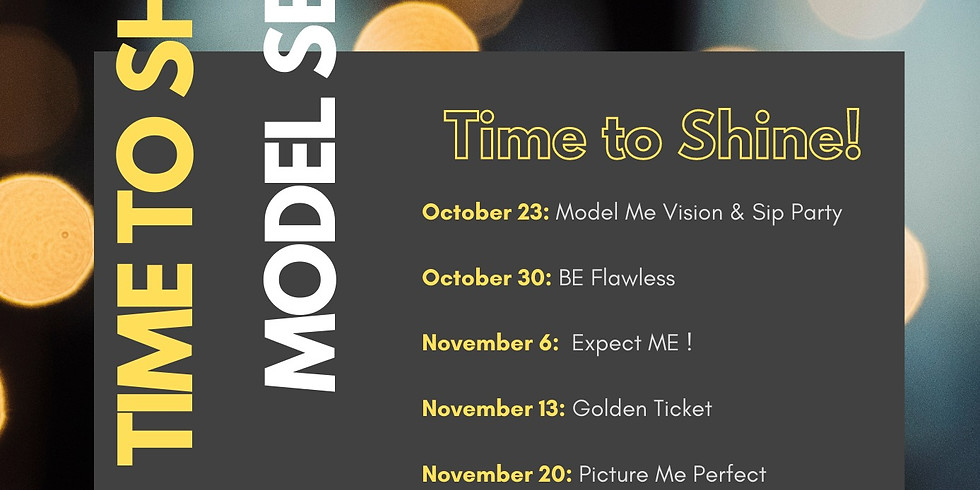 Time To Shine Model Series