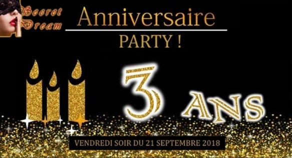 Soiree Anniversaire 3 ans Secret Dream.j