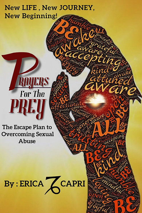Prayers for the  PREY The Escape Plan to Overcoming Sexual Abuse