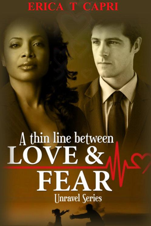A Thin Line Between Love & Fear