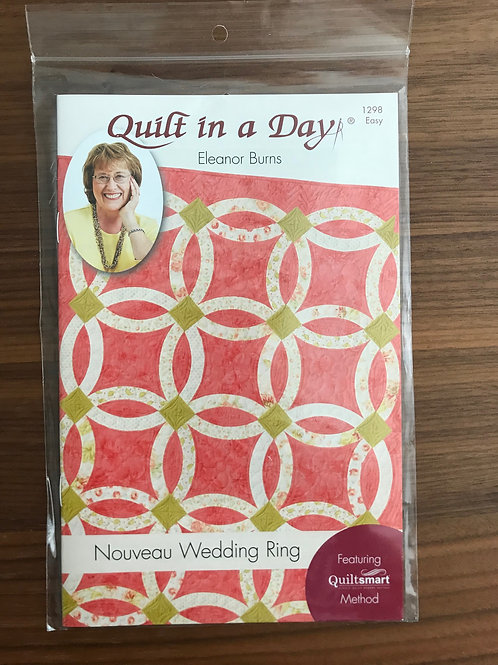 Quilt in a Day - Nouveau Wedding Ring