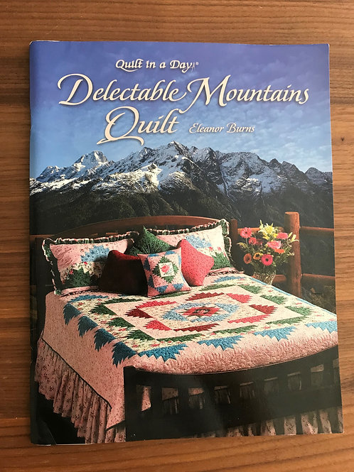 Quilt in a Day Book - Delectable Mountains