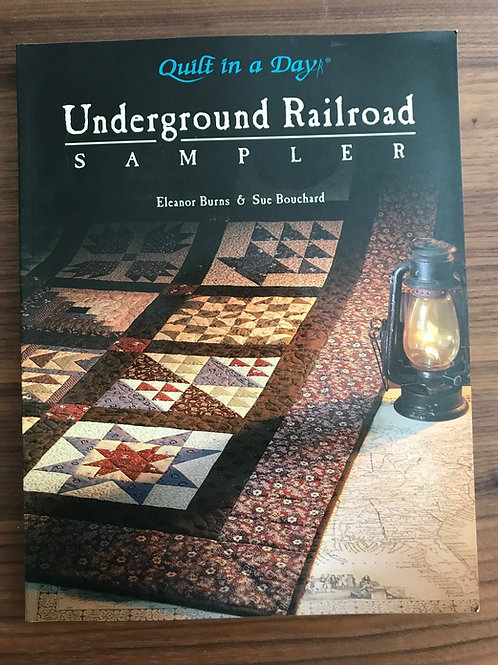 Quilt in a Day - Underground Railroad Sampler