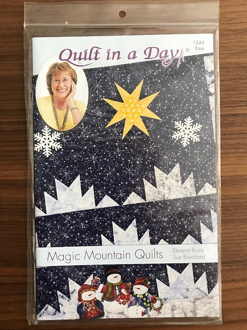 Quilt in a Day - Magic Mountain Quilts