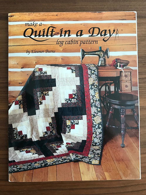 Quilt in a Day Book - Log Cabin