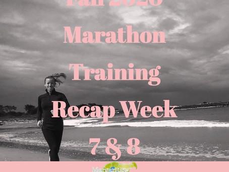 Fall Marathon Training Week 7 & 8 Recap