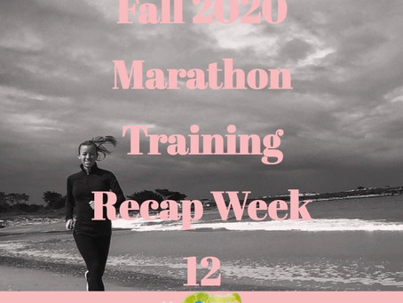 Boston and Marine Corps Marathon Training Recap - Week 12