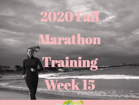 Fall Marathon Training Week 15