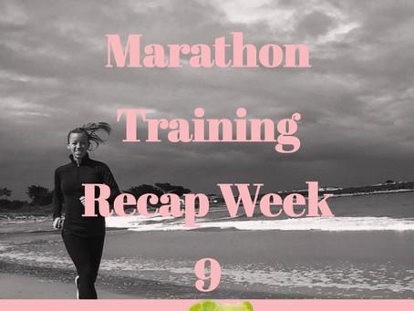 Marathon Training Recap - Week 9