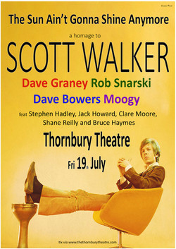 19-07-19 Scott Walker Thornbury Theatre