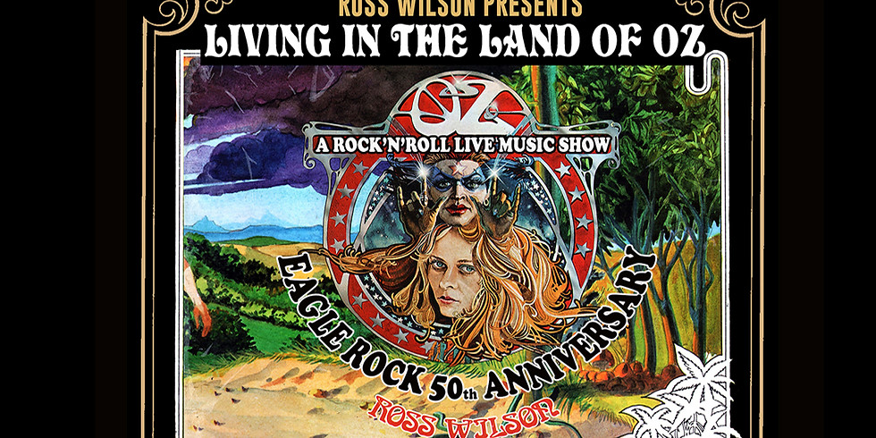 Ross Wilson & The Peacenicks presents 'Living in the Land of Oz'