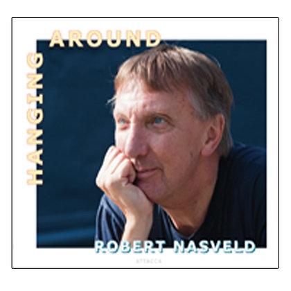Robert Nasveld - Hanging Around