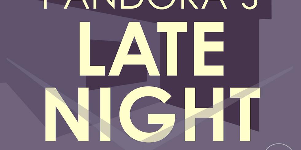 Pandora's Late Night