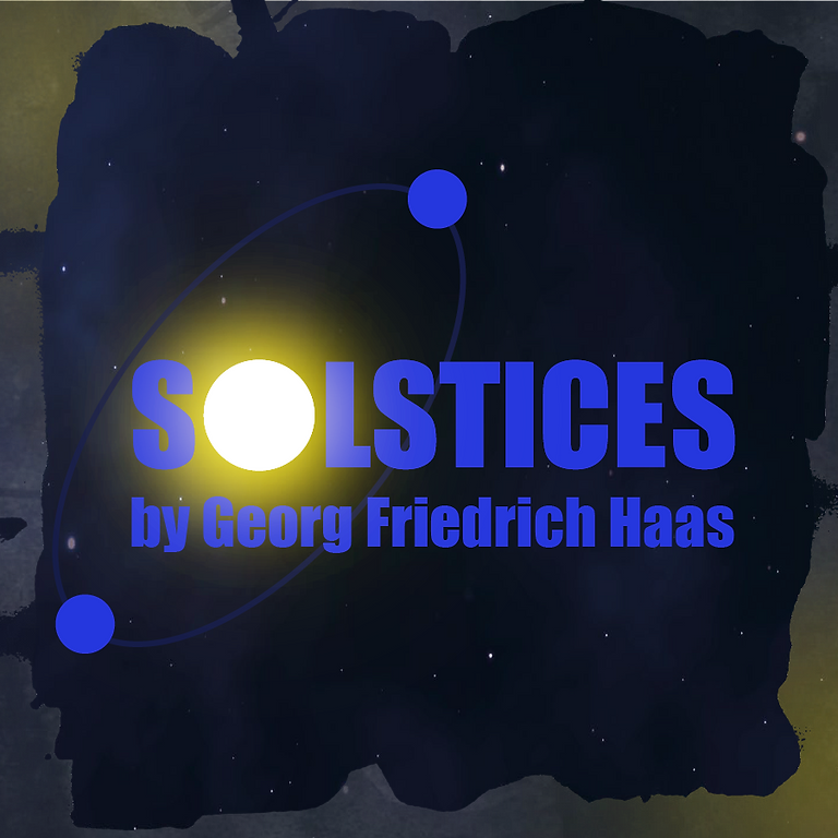 Georg Friedrich Haas - Solstices (the online thing!)
