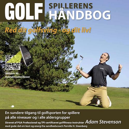 Golfspillerens Håndbog - Red dit golfsving og dit liv!