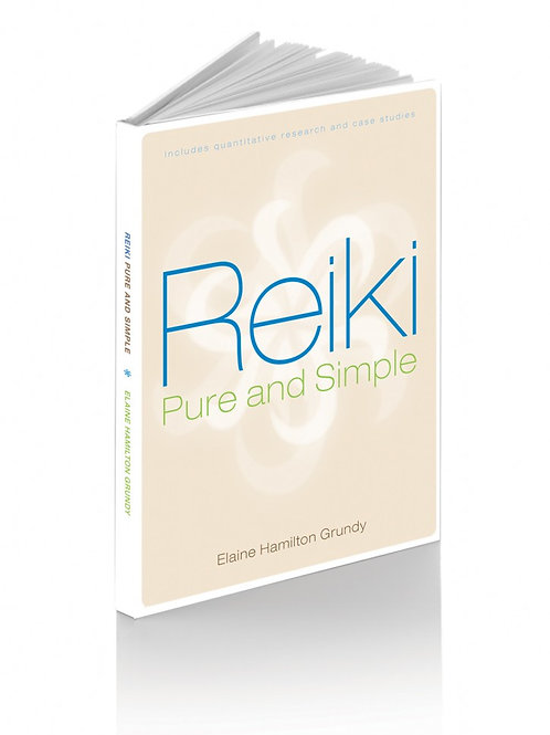 Reiki, Pure and Simple