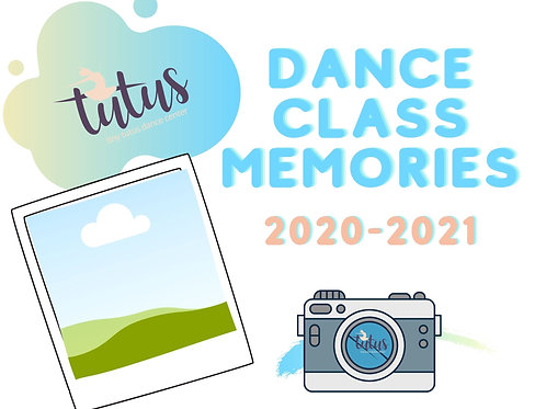 Dance Class Memories/Digital Photo Album