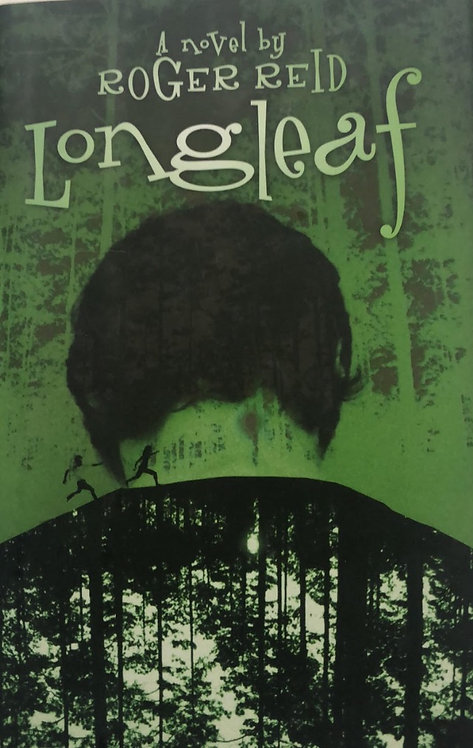 Longleaf by Roger Reid
