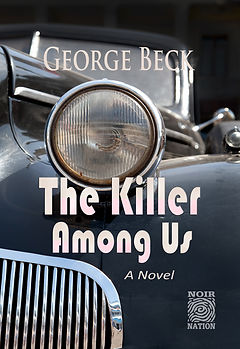 George Beck Author of Noir Nation's 'The Killer Among Us'