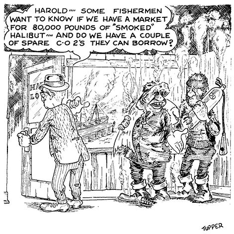 """Cartoon of two fishermen trying to borrow fire extinguishers from the fish house and sell a load of """"smoked halibut""""."""