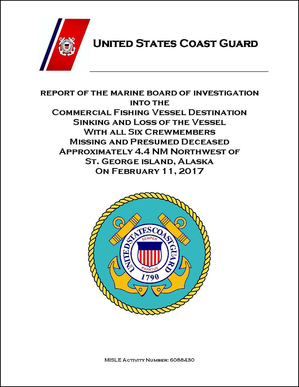 Report of the Marine Board of Investigation into the Commercial Fishing Vessel Destination Sinking