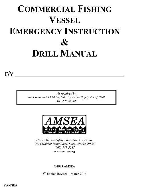 Emergency Instruction & Drill Manual
