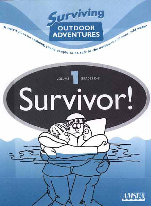 Surviving Outdoor Adventures Vol. 1 (grades K-2)