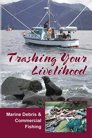 Trashing Your Livelihood