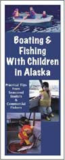 Boating and Fishing with Children in Alaska