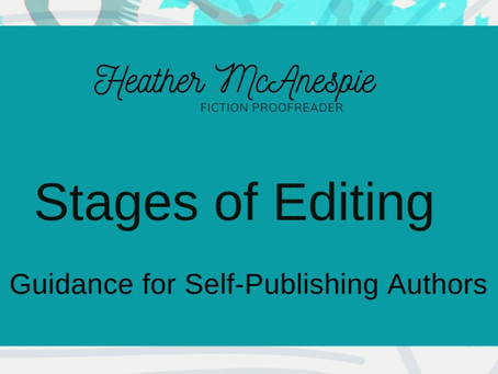 Guidance for Self-Publishing Authors: Stages of Editing