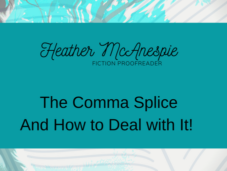 The Comma Splice - And How to Deal with It!